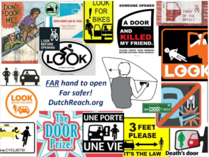 "Montagew of anti dooring stickers, posters & decals surround line drawing of a woman with her far hand reached across to car door latch, initiating the Dutch far hand Reach for safer exiting of stopped vehicles. A center left caption reads: ""Far hand to open / Far safer! / DutchReach.org"". Credit: Dutch Reach Project"