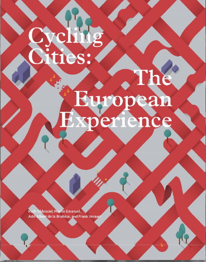 Cover of Cycling Cities Ruth Oldenziel editor & co-author, essays on 100 years of bicycle history in 10 European cities.