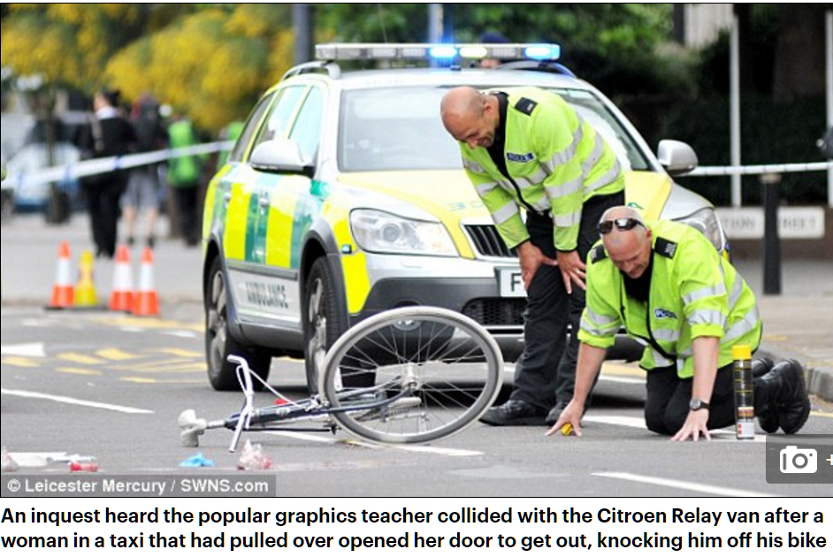 Scene of fatal dooring in Leicester UK July 2016 by taxi passenger July 2016 Leicester UK Sam Boulton teacher. Police investigators on site. Cyclist swerving to avoid door, cyclist was killed by a van.