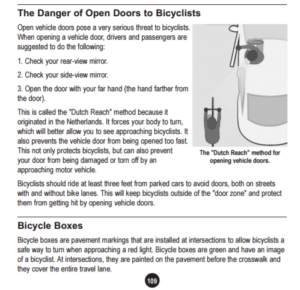 """The Danger of Open Doors to Cyclists"" & ""Bicycle Boxes"", 2 new sections in the 2017 Massachusetts' Driver's Manual, in Chapter 4, Rules of the Road, page 109.  The Dutch Reach Project brought the anti dooring method to the attention of Mass. DOT / RMV."