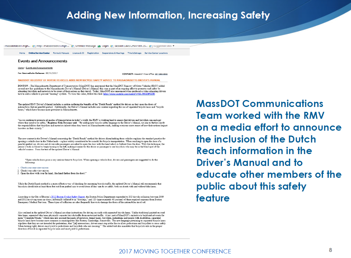 Registrar of Motor Vehicles Erin Devaney slide presention on bike safety & sharing the road, describes introduction of Dutch Reach into MassDOT's Driver's Manual & associated behavior change education campaign in Massachusetts. Slide showsMassDOT Press Release of May 31, 2017 & describes the communication departments efforts.