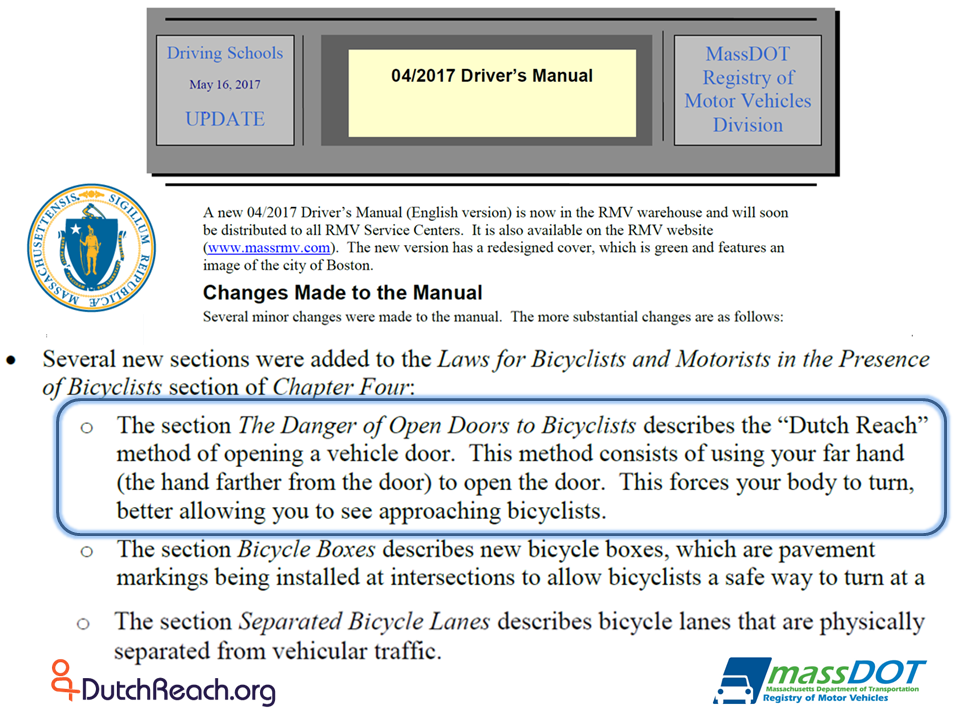 MA RMV announcement of updates to 2017 Driver's Manual sent to Professional Driver Schools & Education Programs, 5/16/17. It notes new section on Dooring Danger instructing use of Dutch Reach far hand method to look out for cyclists with a shoulder check before opening car door to exit.