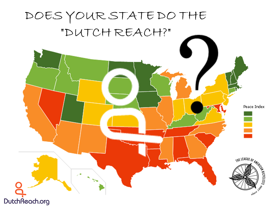 """Image is a colorful state map of the continental Unites States of America with a question and large question mark superimposed asking: Does Your State Do the """"Dutch Reach""""? The question is posed to encourage all state and municipal bicycle coalitions and departments of transportation and traffic safety to introduce and teach the Dutch Rearch far hand method as the safest way to open car doorings when exiting  to avoid dooring crashes with bicyclists."""