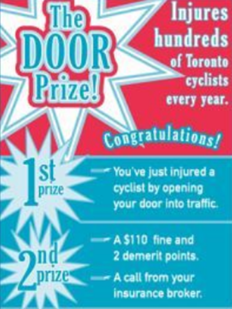 """Blue, white & red ironic anti dooring poster plays on """"Door Prize"""" conceit. Winning the Toronto Door Prize is either to be doored, injured and/or killed, or to have heedlessly doored a cyclist."""