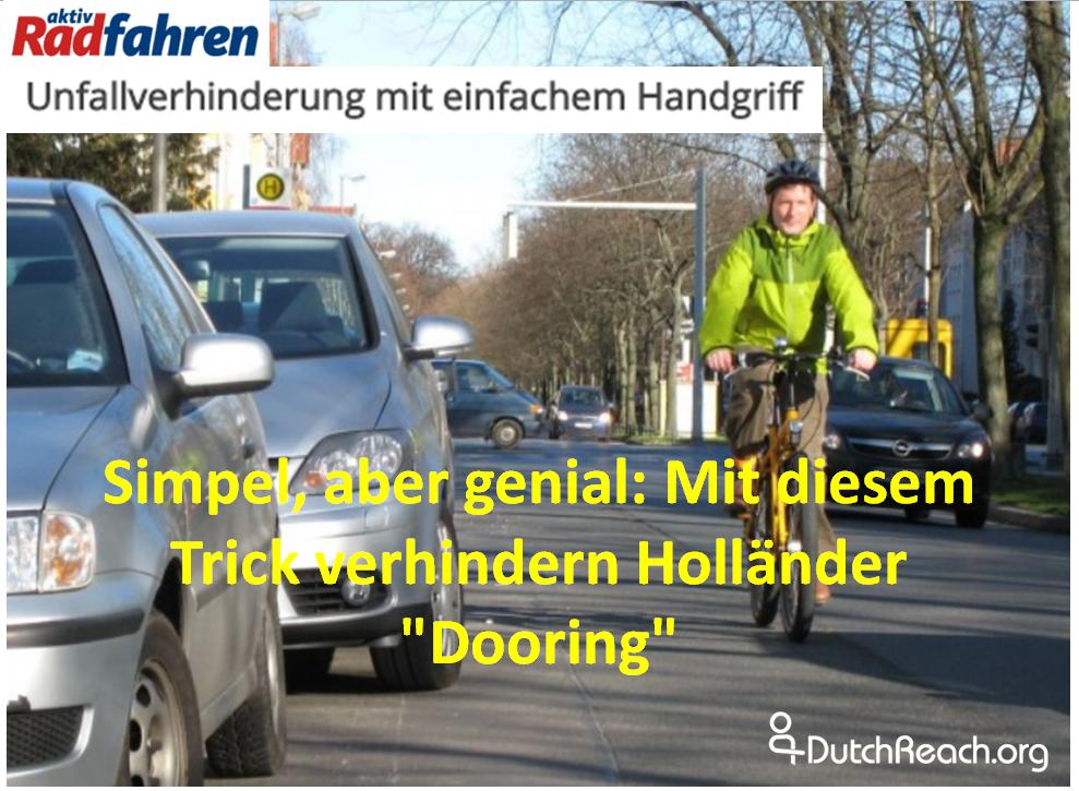 """Simpel, aber genial Mit diesem Trick verhindern Holländer """"Dooring"""". Unachtsam geöffnete Autotüren führen immer wieder zu Unfällen. Unfallverhinderung mit einfachem Handgriff"""