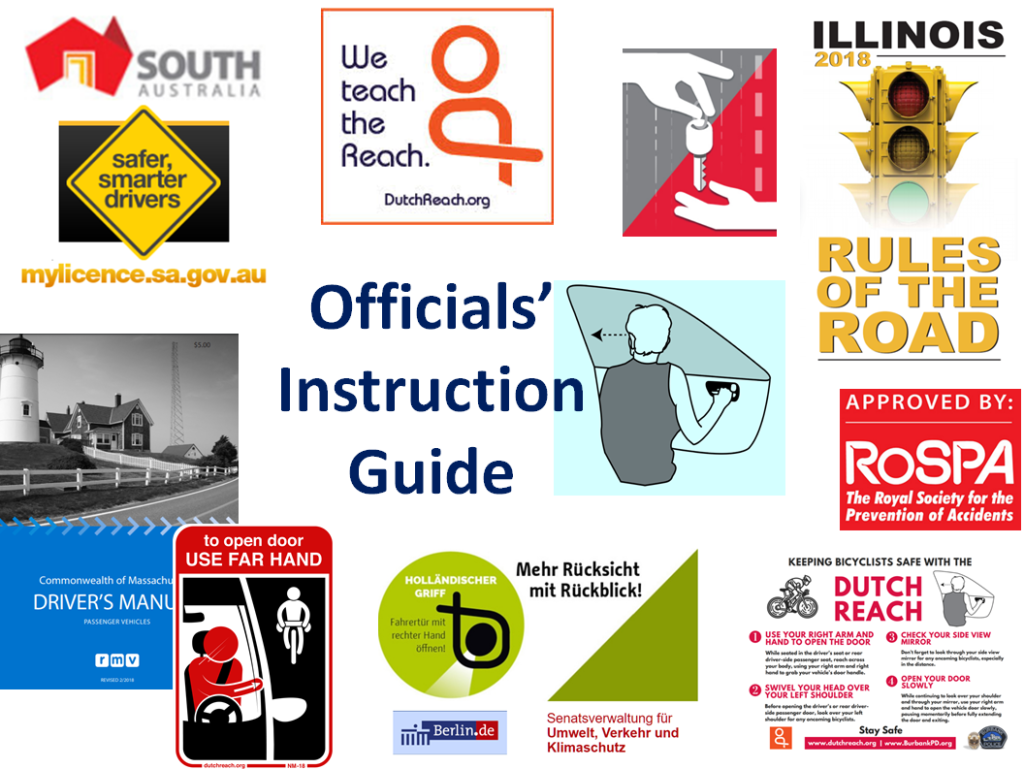 We instruct the Dutch Reach for Officials, shows state drivers manuals,  Berlin germany &